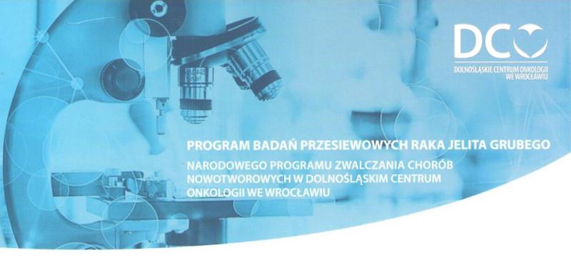Program badań przesiewowych raka jelita grubego (Dolnośląskie Centrum Onkologii we Wrocławiu)