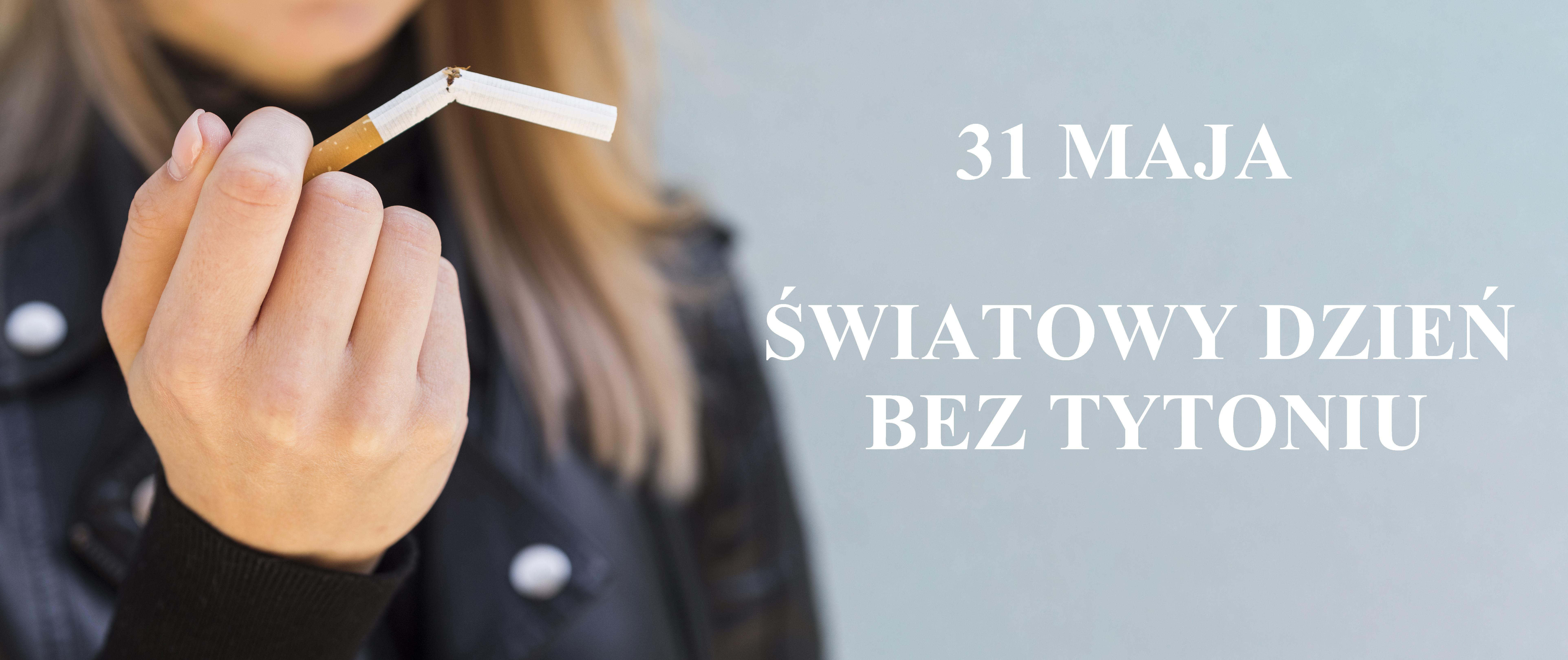 Gtafika: 31 maja - Światowy Dzień Bez Tytoniu