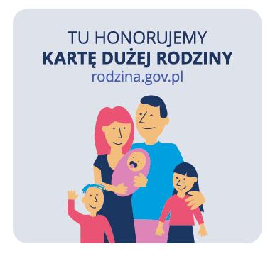 Grafika: Tu honorujemy Kartę Dużej Rodziny